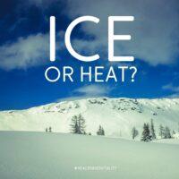 Ice or heat